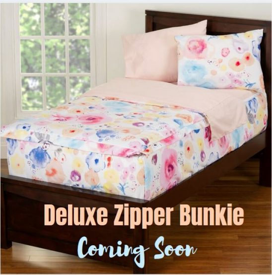 deluxe zipper bunkie coming soon